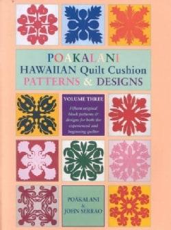 Poakalani: Hawaiian Quilt Cushion Patterns & Designs (Paperback)