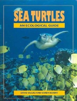Sea Turtles: An Ecological Guide (Paperback)