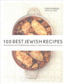 100 Best Jewish Recipes: Traditional and Contemporary Kosher Cuisine from Around the World (Paperback)