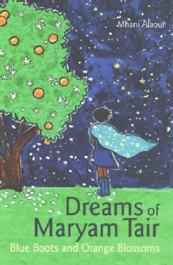 Dreams of Maryam Tair: Blue Boots and Orange Blossoms (Paperback)