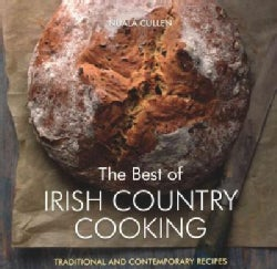 The Best of Irish Country Cooking: Traditional and Contemporary Recipes (Paperback)