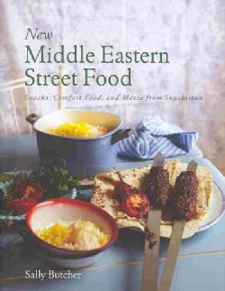 New Middle Eastern Street Food: Snacks, Comfort Food, and Mezze from Snackistan (Hardcover)