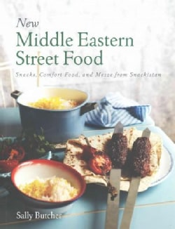 New Middle Eastern Street Food: Snacks, Comfort Food, and Mezze from Snackistan (Paperback)