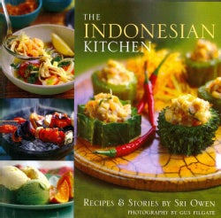 The Indonesian Kitchen: Recipes and Stories (Paperback)