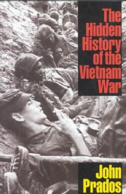 The Hidden History of the Vietnam War (Hardcover)