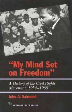 My Mind Set on Freedom: A History of the Civil Rights Movement, 1954-1968 (Paperback)