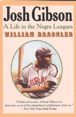 Josh Gibson: A Life in the Negro Leagues (Paperback)