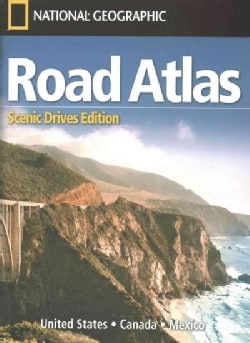 National Geographic Road Atlas: Scenic Drives Edition; United States, Canada, Mexico (Sheet map)