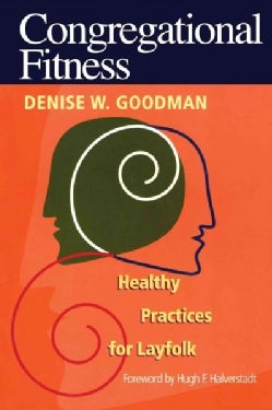 Congregational Fitness: Healthy Practices for Lay Folk (Paperback)