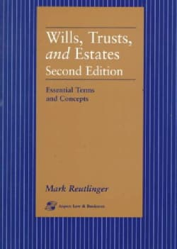 Wills, Trusts, and Estates: Essential Terms and Concepts (Paperback)