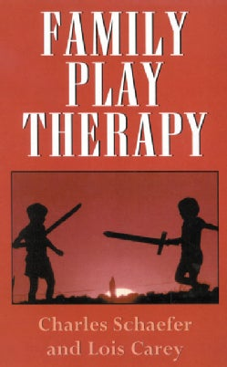 Family Play Therapy (Hardcover)