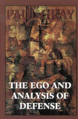 The Ego and Analysis of Defense (Hardcover)