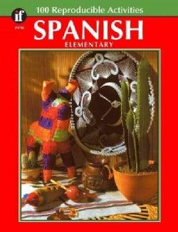 Spanish, Grades K - 5: 100 Reproducible Activities (Paperback)