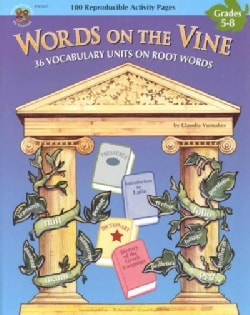 Words on the Vine: 36 Vocabulary Units on Root Words (Paperback)