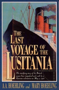 The Last Voyage of the Lusitania (Paperback)