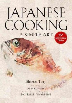 Japanese Cooking: A Simple Art (Hardcover)