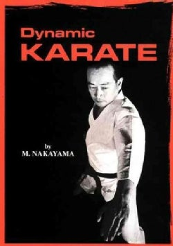 Dynamic Karate: Instruction By The Master (Paperback)