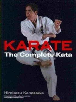 Karate: The Complete Kata (Hardcover)