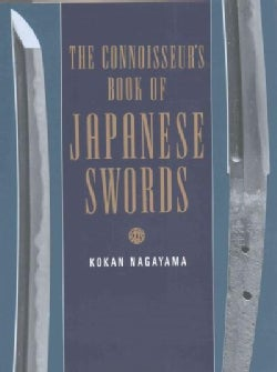 The Connoisseur's Book of Japanese Swords (Hardcover)