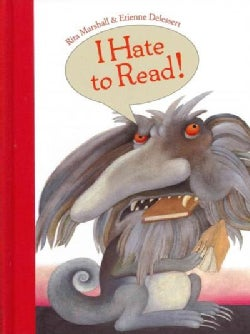 I Hate to Read! (Hardcover)