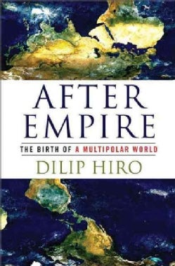 After Empire: The Birth of a Multipolar World (Paperback)