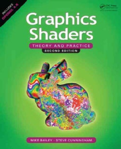 Graphics Shaders: Theory and Practice (Hardcover)