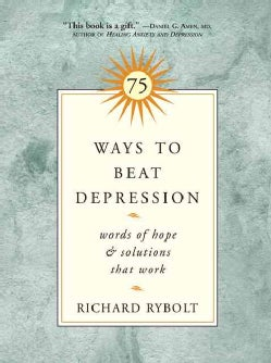 75 Ways to Beat Depression: Words of Hope & Solutions That Work (Paperback)