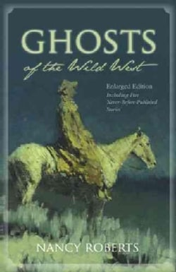 Ghosts of the Wild West (Paperback)