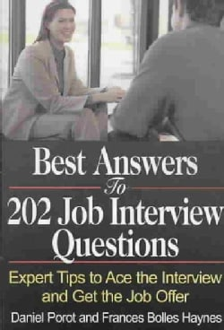 Best Answers to 202 Job Interview Questions: Expert Tips to Ace the Interview and Get the Job Offer (Paperback)