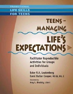 Teens: Managing Life's Expectations (Paperback)