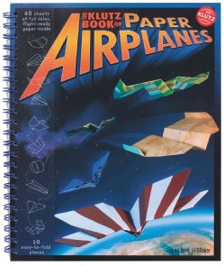 The Klutz Book of Paper Airplanes (Hardcover)