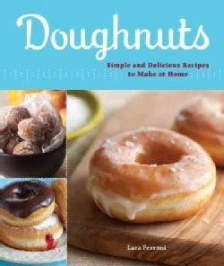 Doughnuts: Simple and Delicious Recipes to Make at Home (Paperback)