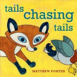 Tails Chasing Tails (Board book)