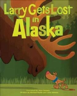Larry Gets Lost in Alaska (Paperback)