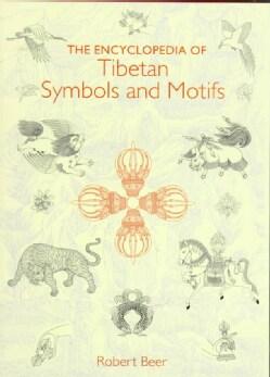 The Encyclopedia of Tibetan Symbols and Motifs (Hardcover)