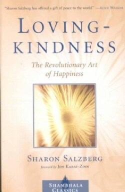 Loving kindness: The Revolutionary Art of Happiness (Paperback)