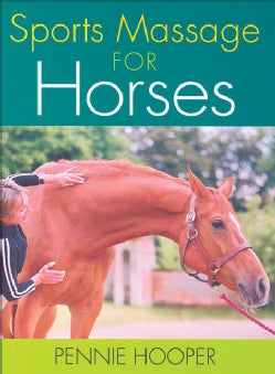 Sports Massage for Horses (Hardcover)