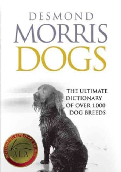 Dogs: The Ultimate Dictionary of over 1,000 Dog Breeds (Paperback)