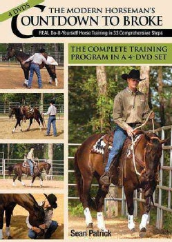 The Modern Horseman's Countdown to Broke: Real Do-It-Yourself Horse Training in 33 Comprehensive Steps (DVD video)