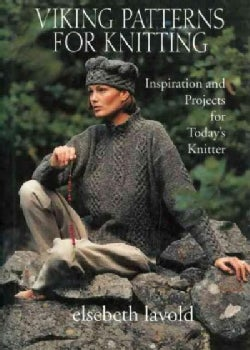 Viking Patterns for Knitting: Inspiration and Projects for Today's Knitter (Paperback)