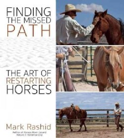 Finding the Missed Path: The Art of Restarting Horses (Paperback)