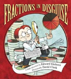 Fractions in Disguise: A Math Adventure (Paperback)