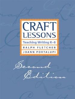 Craft Lessons: Teaching Writing K-8 (Paperback)