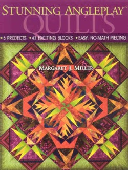 Stunning AnglePlay Quilts: 6 Projects - 42 Exciting Blocks - Easy, No-Math Piecing (Paperback)