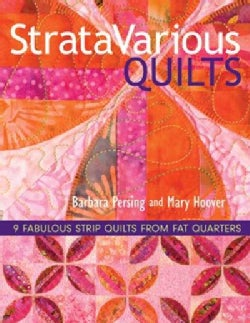 StrataVarious Quilts: 9 Fabulous Strip Quilts from Fat Quarters (Paperback)