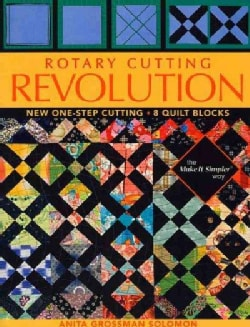Rotary Cutting Revolution: New One-Step Cutting, 8 Quilt Blocks (Paperback)