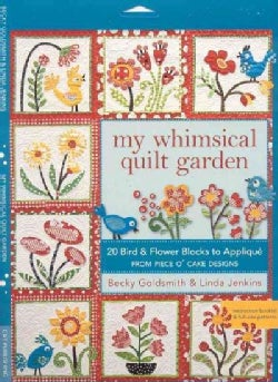 My Whimsical Quilt Garden: 20 Bird & Flower Blocks to Applique (Paperback)