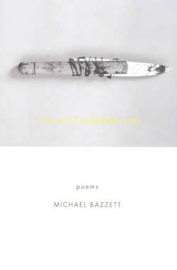 You Must Remember This: Poems (Paperback)