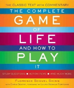 The Complete Game of Life and How to Play It: Study Questions, Action Items, and Much More (Paperback)