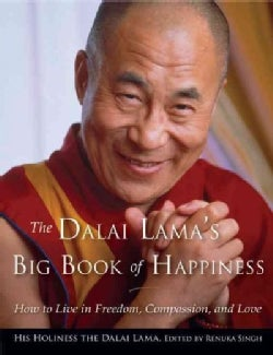 The Dalai Lama's Big Book of Happiness: How to Live in Freedom, Compassion, and Love (Paperback)
